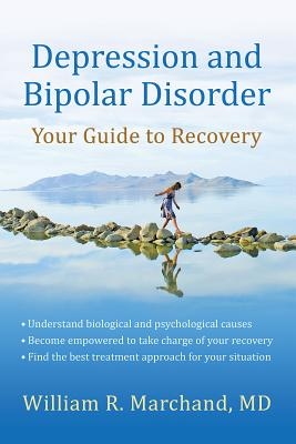 Depression and Bipolar Disorder By Marchand, William R.